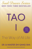 Tao I: The Way of All Life (Soul Power)