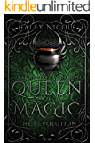 Queen of Magic: The Revolution (The Legends of Savros Series)