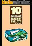 10 Receitas com sardinha em lata