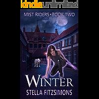 Winter: An Urban Fantasy (Mist Riders Book 2)