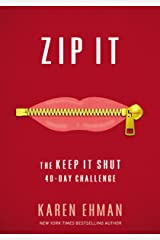 Zip It: The Keep It Shut 40-Day Challenge Kindle Edition
