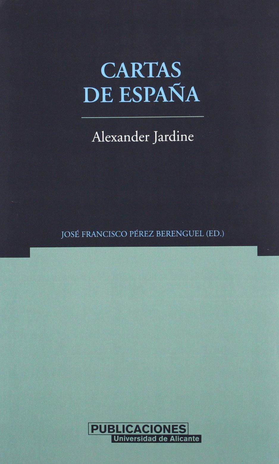 Cartas de España (Norte Crítico): Amazon.es: José Francisco ...