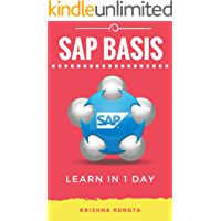 Learn SAP Basis in 1 Day: Definitive Guide to Learn SAP Basis for Beginners
