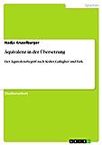 Äquivalenz in der Übersetzung: Der Äquivalenzbegriff nach Koller, Gallagher und Turk