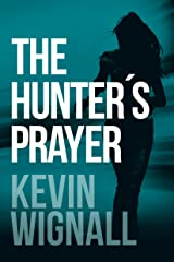 The Hunter's Prayer Kindle Edition
