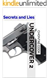 Undercover 2: Secrets and Lies