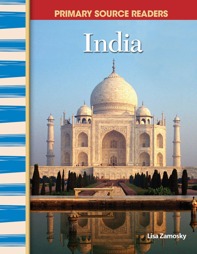 Read Online India: World Cultures Through Time (Primary Source Readers) ebook