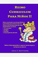 Reino Curriculum Para Ninos II (Spanish Edition) Kindle Edition