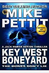 The Key West Boneyard (Jack Marsh Action Thrillers Book 4) Kindle Edition