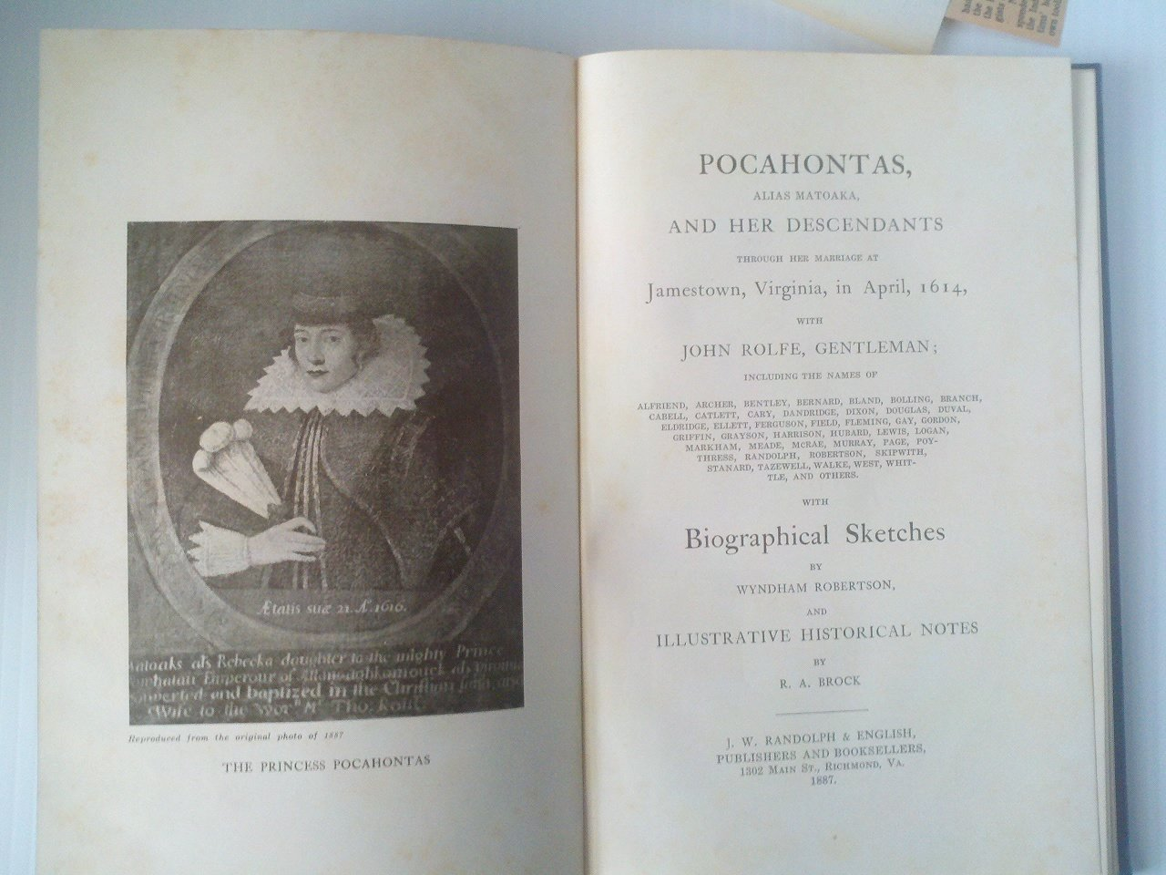 Pocahontas, Alias Matoaka, and Her Descendants Through Her Marriage at  Jamestown, Virginia, in April 1614, with John Rolfe, Gentleman: With  Biographical ...