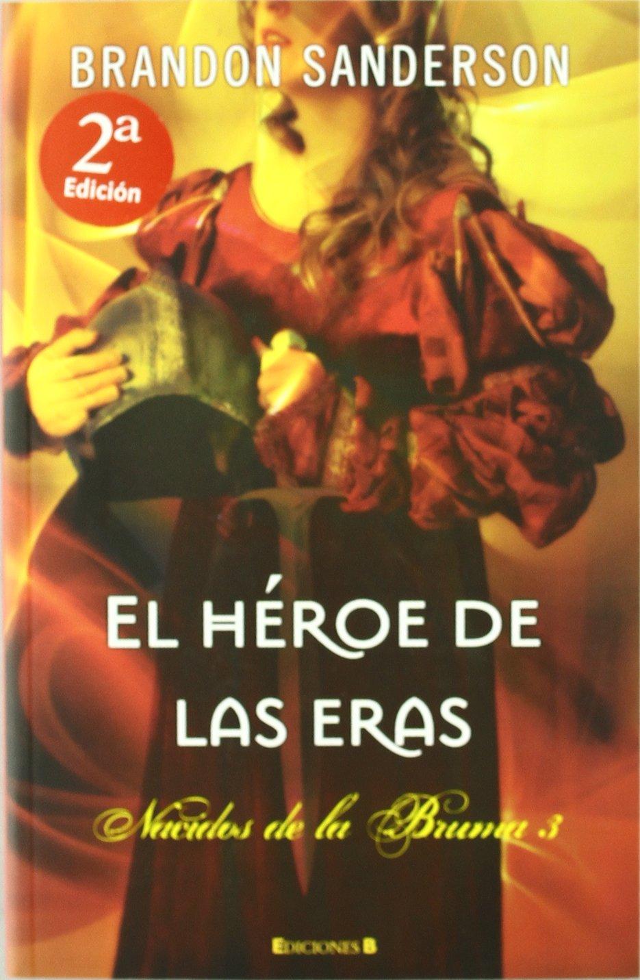 El Héroe de las Eras Nacidos de la bruma Mistborn 3: Amazon.es: Brandon  Sanderson: Libros