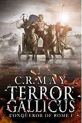 Terror Gallicus (Brennus ~ Conqueror of Rome Book 1) Kindle Edition