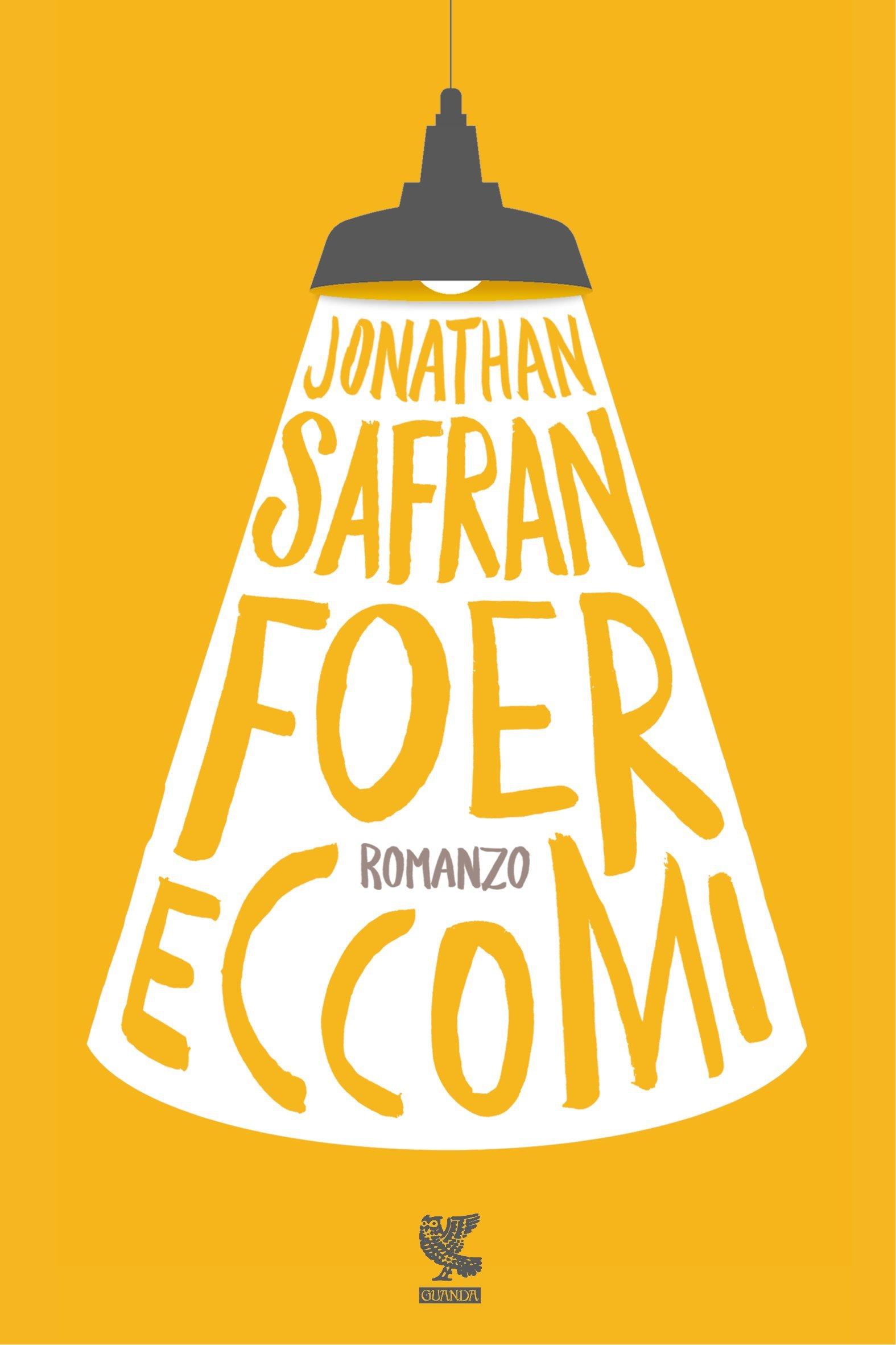 ECCOMI di Jonathan Safran Foer (un estratto del libro)