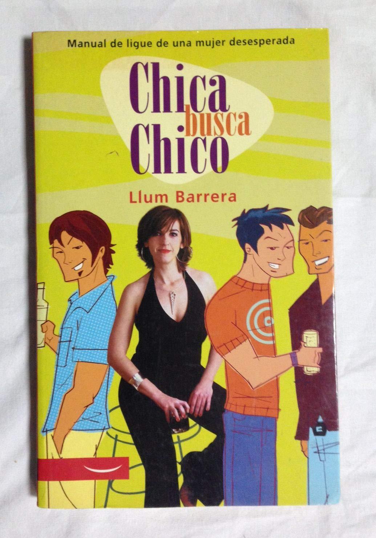 Chica busca Chico/ Girl Seeks Boy (Spanish Edition)