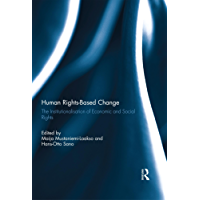 Human Rights-Based Change: The Institutionalisation of Economic and Social Rights (English Edition)