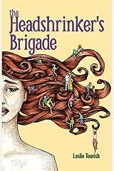 The Headshrinker's Brigade Paperback
