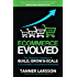 Ecommerce Evolved: The Essential Playbook To Build, Grow & Scale A Successful Ecommerce Business