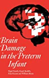 Brain Damage in the Preterm Infant