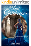 The Last Gatekeeper (The Crown of Fane duology Book 1)