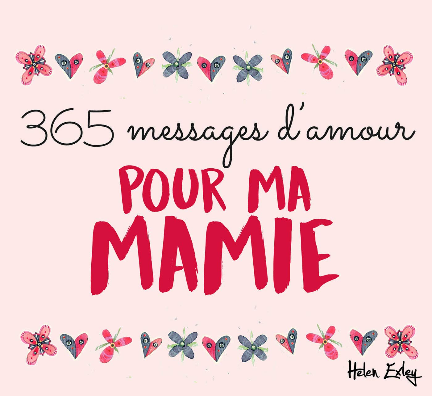 Pour Ma Mamie 365 Pensee Du Jour French Edition Helen Exley