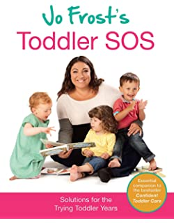 Supernanny: How to Get the Best From Your Children: Jo Frost