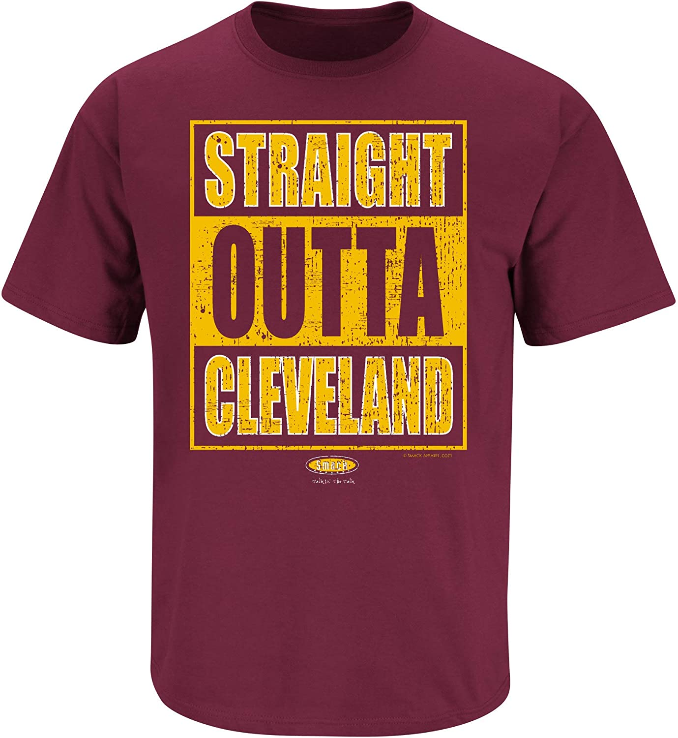 Straight Outta Cleveland Smack Apparel Cleveland Basketball Fans Maroon T-Shirt Sm-5X