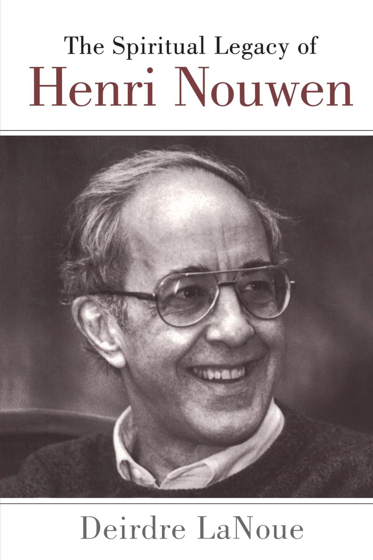 The Spiritual Legacy of Henri Nouwen PDF