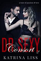 Consort (Dr Sex Series Book 2) Kindle Edition