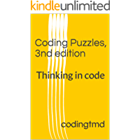 Coding Puzzles, 3nd edition: Thinking in code