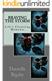 Braving the Storm: Life's Cleansing Moments