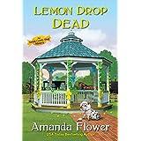 Lemon Drop Dead (An Amish Candy Shop Mystery)