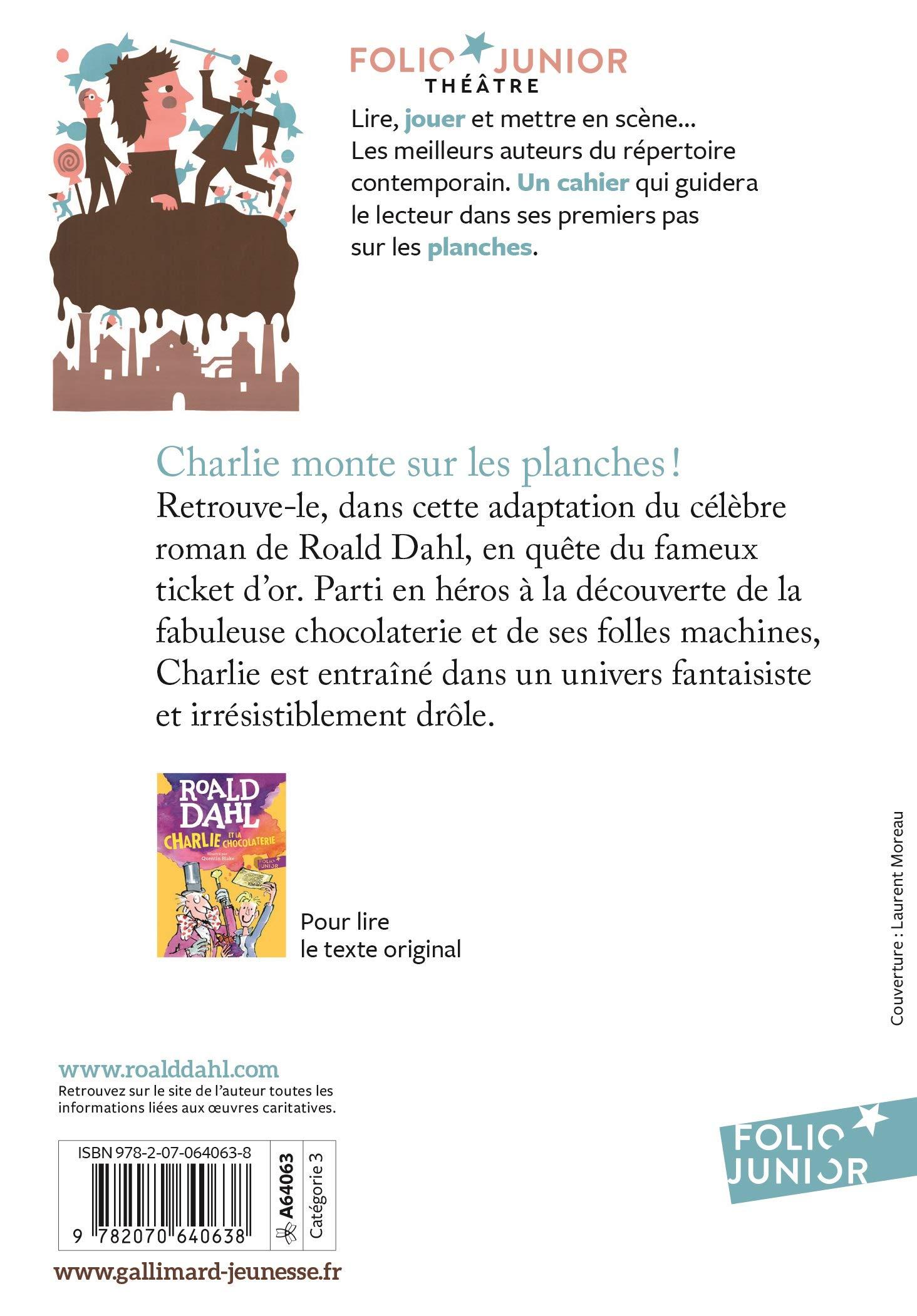 Charlie et la chocolaterie pièce de théâtre: Amazon.de: Dahl, Roald:  Fremdsprachige Bücher