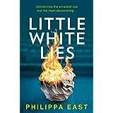 Little White Lies: A gripping, unputdownable and twisty psychological suspense thriller