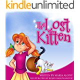 """Kids Books: """"The Lost Kitten"""". Teach your kids the value of responsibility with this gorgeous fully illustrated children's book. Early readers for first ... Along Children's Books Collection Book 1)"""