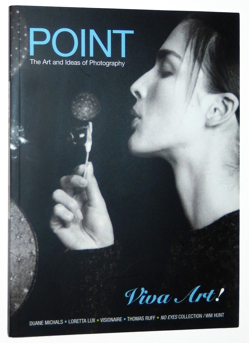 point magazine the art and ideas of photography vol 1 no 1 winter 2005 2006 viva art