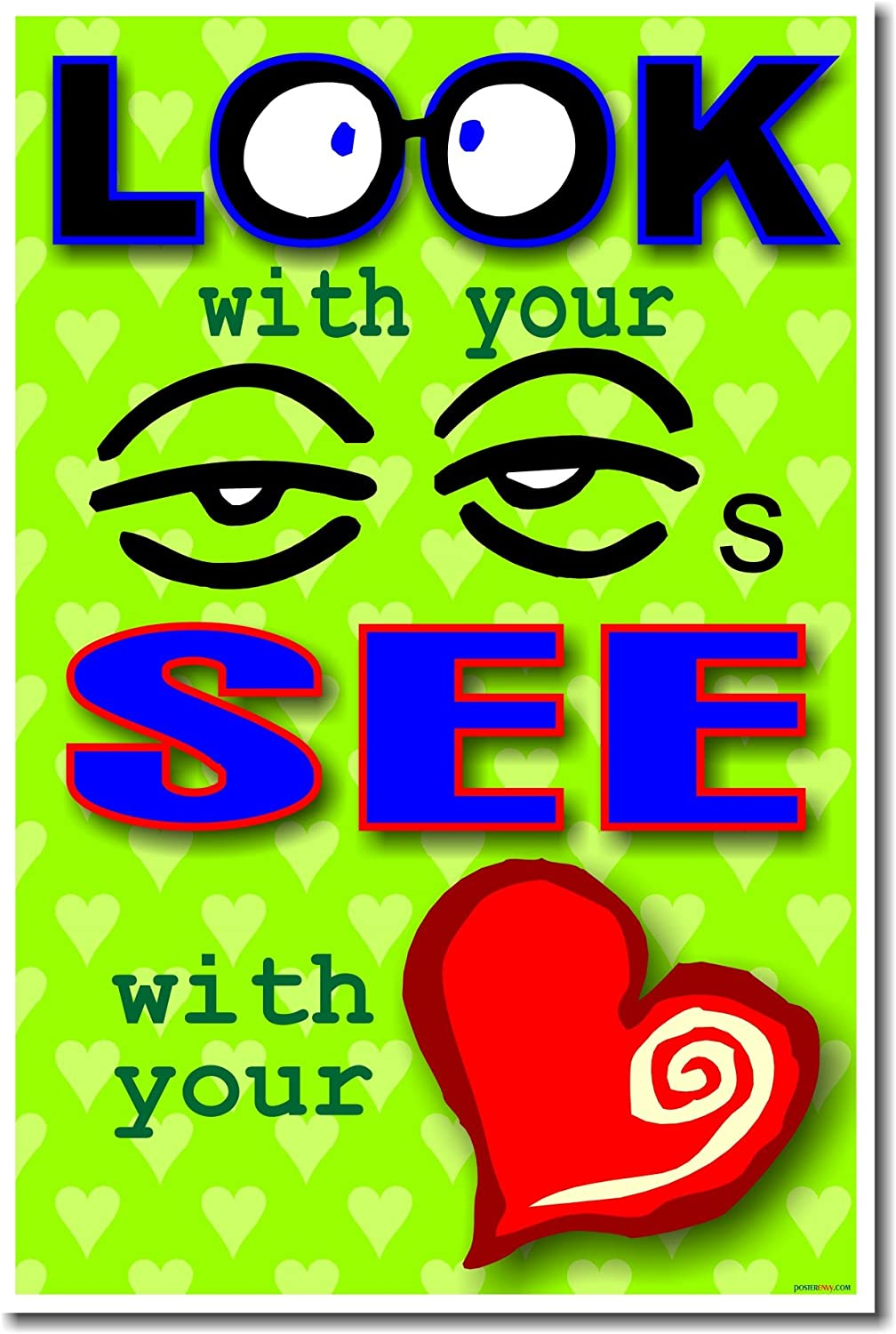 Amazon Com Look With Your Eyes And See With Your Heart School Classroom Motivational Poster Prints Posters Prints