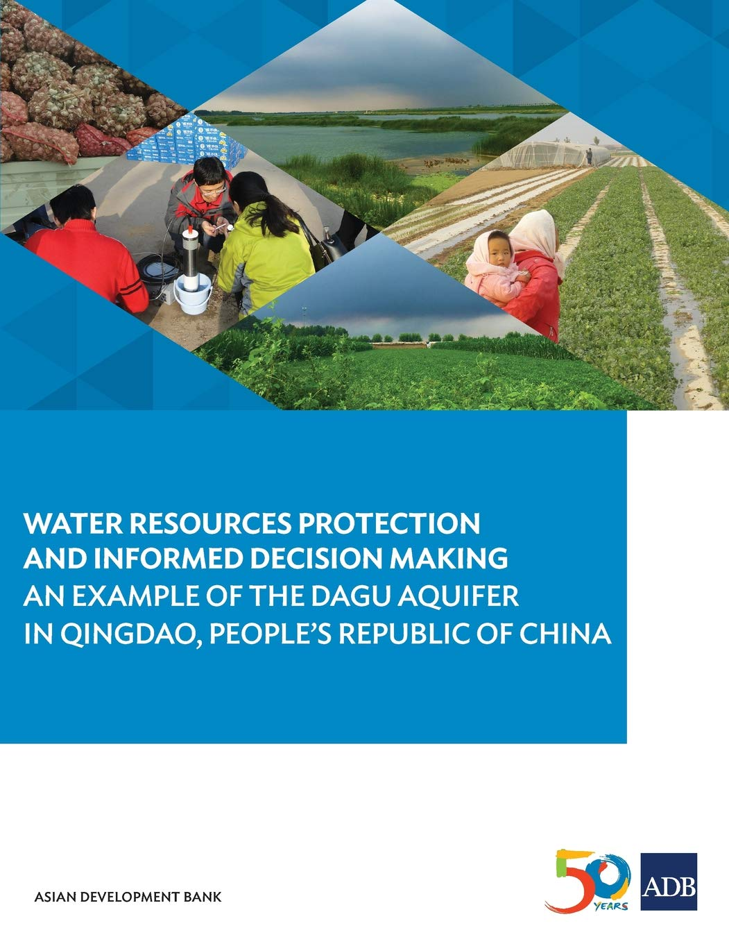 Water Resources Protection and Informed Decision Making: An Example of the Dagu Aquifer in Qingdao, People's Republic of China PDF