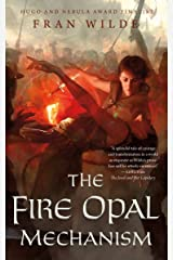 The Fire Opal Mechanism (The Jewel Series Book 2) Kindle Edition