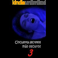CINCUENTA SECRETOS MÁS OSCUROS 3