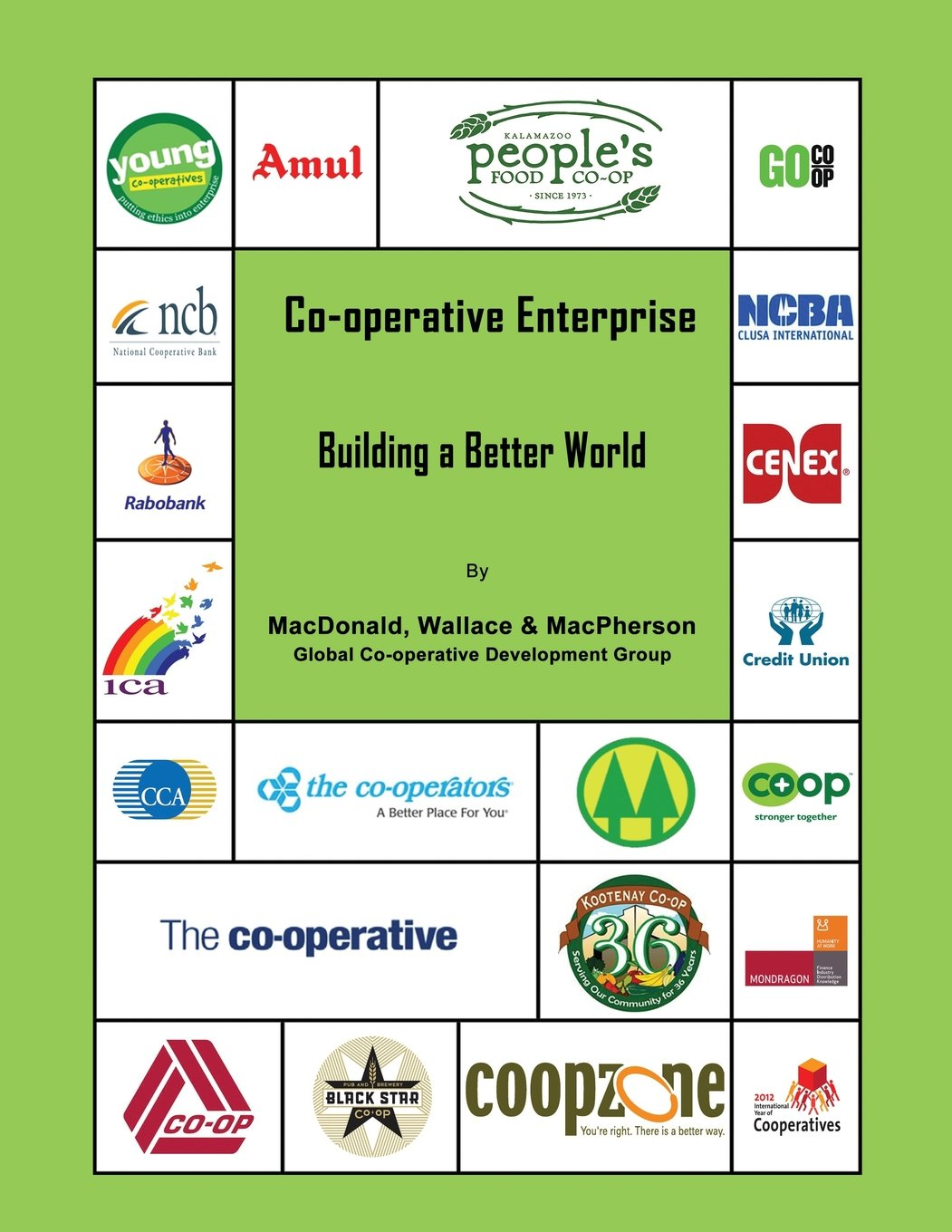 Co Operative Enterprise Building a Better World  Amazon co uk     Next City