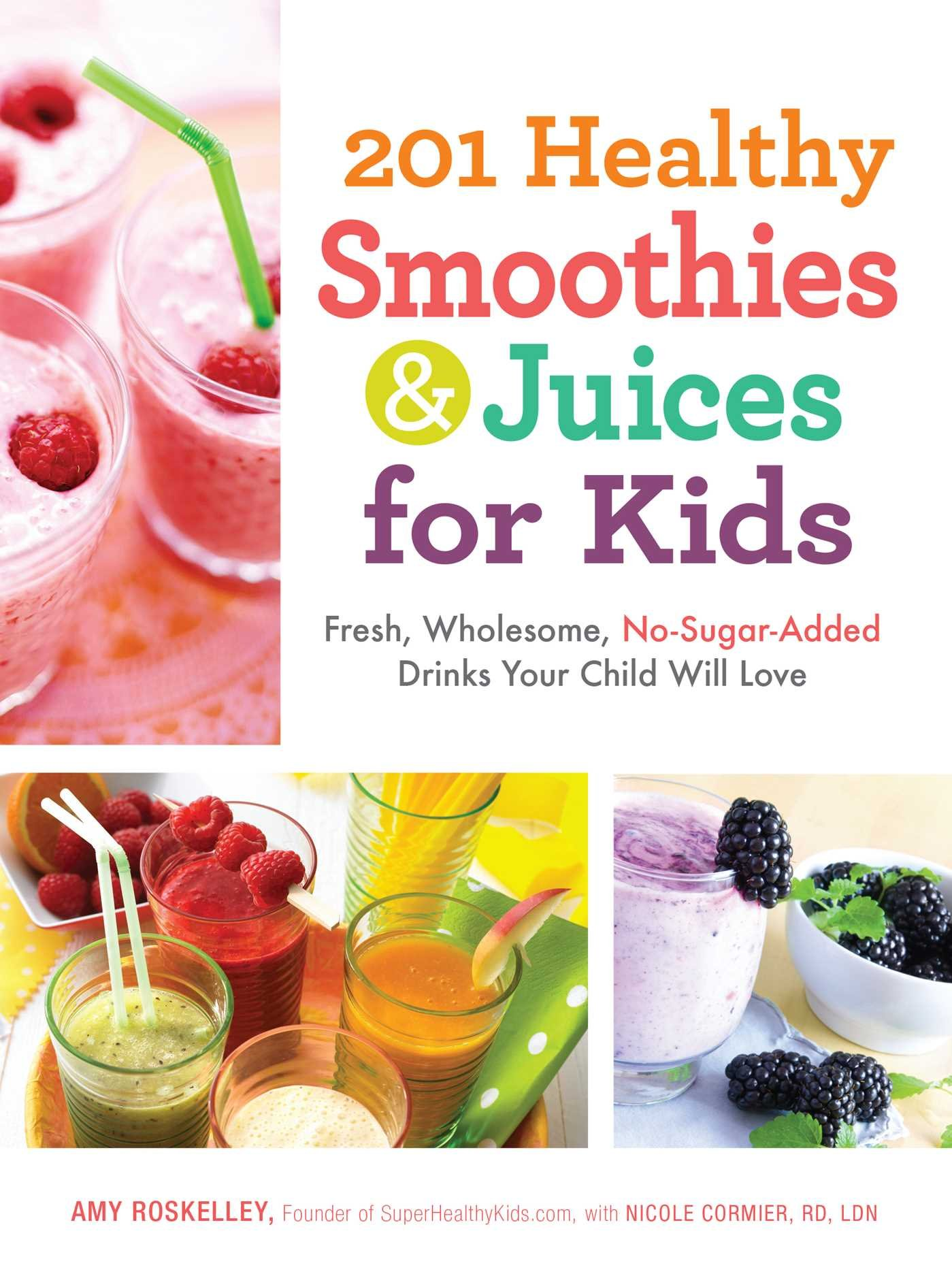 201 Healthy Smoothies Juices For Kids Fresh Wholesome