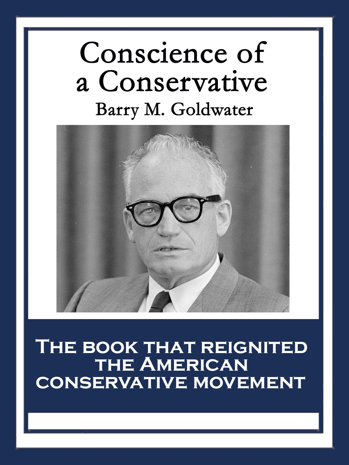 Conscience Of A Conservative  English Edition