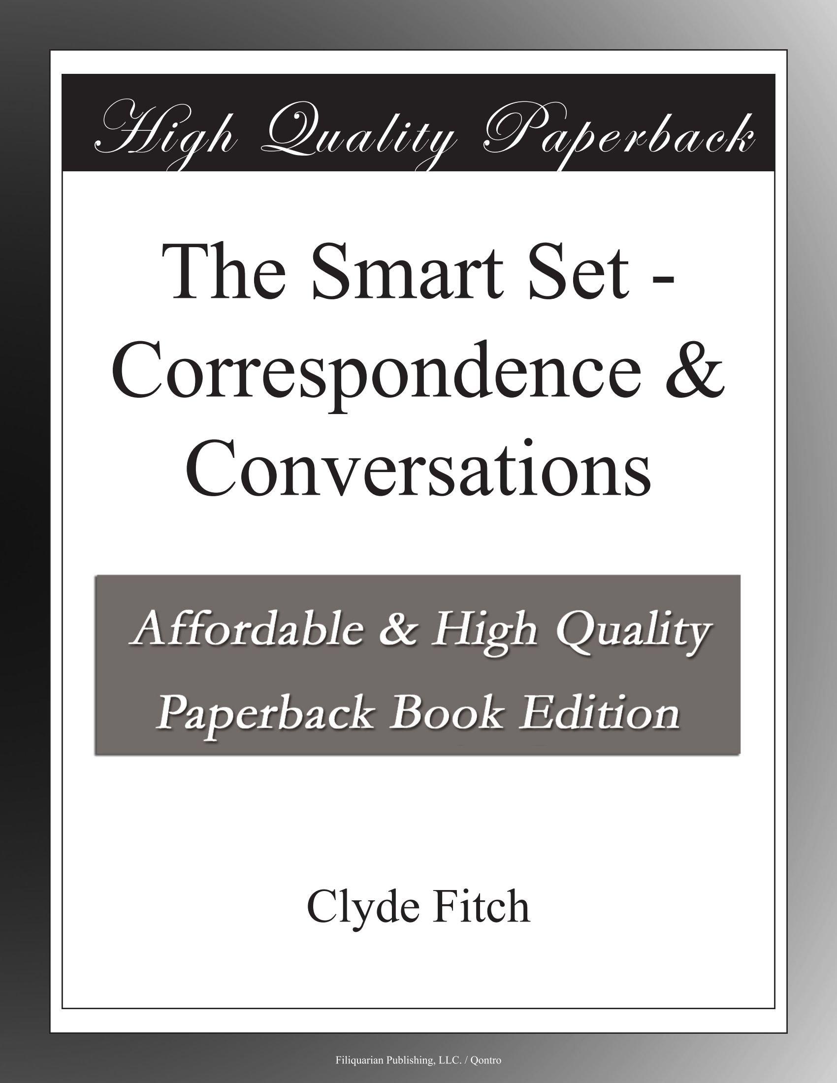 The Smart Set Correspondence & Conversations