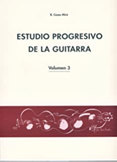 CASAS MIRO B. - Estudio Progresivo Vol.2 para Guitarra: Amazon.es: CASAS MIRO B.: Libros