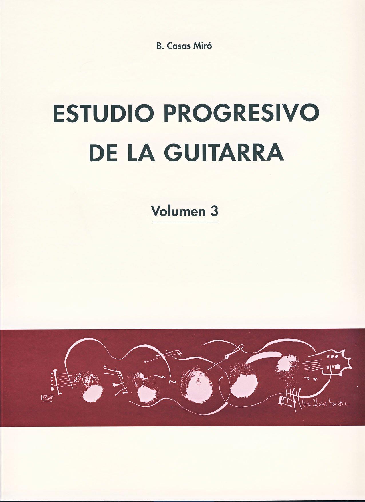 CASAS MIRO B. - Estudio Progresivo Vol.3 para Guitarra: Amazon.es ...