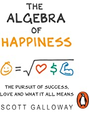 The Algebra of Happiness: The Pursuit of Success, Love and What It All Means