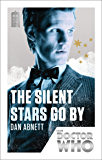 Doctor Who: The Silent Stars Go By: 50th Anniversary Edition (Doctor Who: New Series Adventures Specials)