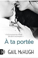 À ta portée (French Edition) Kindle Edition