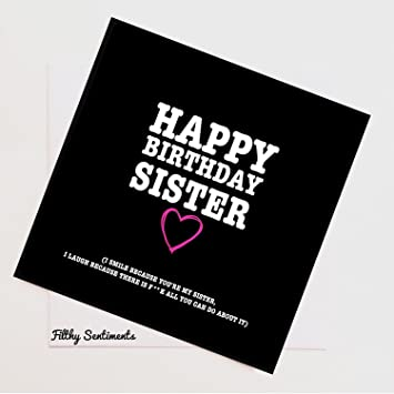 Rude Naughty Funny Greeting Cards Happy Birthday Sister Amazoncouk Office Products
