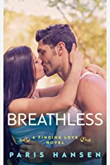 Breathless (Finding Love Book 4) Kindle Edition